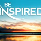 Be Inspired - Wednesday 30.07.14