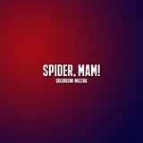 Sklerozini Muzzak - Spider, Mam!