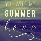 DJ SEM SUMMER LOVE (DEEP HOUSE MIXTAPE) 2015