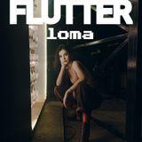 Flutter - loma Mix Tape 001