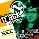 TRACKMUSIC PODCAST # 19 - BY ALEXANDER GUILC