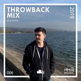 Throwback Mix | 2019 - @dj.forse
