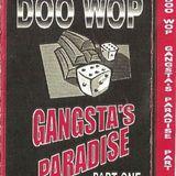 Doo Wop - Gangsta's Paradise Pt. 1