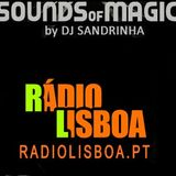 DjSandrinha  Sounds Of Magic Exclusive Mix -Radio Lisboa