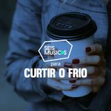 #33 SEIS MÚSICAS PARA CURTIR O FRIO