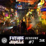 Future Jungle Sessions #7