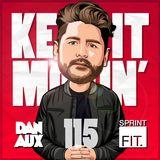 Dan Aux Presents: Keep It Movin' #115 Riton guest mix