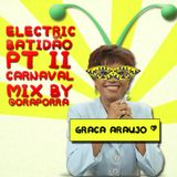 Electric Batidão - Pt. 2 - CARNAVAL NÉ