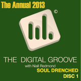 The Digital Groove Annual 2013 - Soul Drenched (Disc 1)