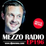 MEZZO Radio EP196 by MENNO