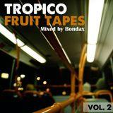 Fruit Tapes Vol. 2 (Mixed by Bondax)