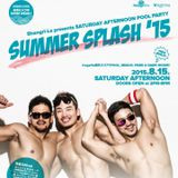 "20150815 DJ DAI Shangri-La POOL PARTY CIRCUIT SOUND ""SUMMER SPLASH 2015"" LIVE REC!!"