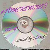 Noms (@Phurnando) - #TOMCREWCUTS vol. 4