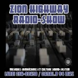 Zion Highway Radio-Show / Tr3lig / Uncle Geoff / Enora / Canal B