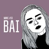 МИКС #33: Bai