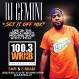 DJ GEMINI #SETITOFFMIX LIVE ON THE #QHMS 3/8/19 6AM