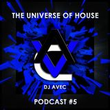 DJ Avec - The Universe of House#5