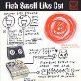 VA - Fish Smell Like Cat (1997)