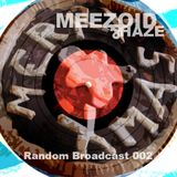 The Meezoid & Haze Broadcast Christmas Special
