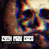 Atom Heart Mutha - Hard Rock Hell Radio - 29th May 2020