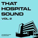 That Hospital Sound, Vol. 2 (2001-2003)