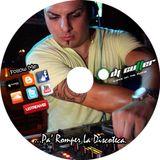 Pa' Romper La Discoteca - By DJ CUTTER