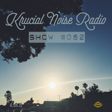 Krucial Noise Radio: Show #062 w/ Mr. BROTHERS