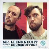Mr. Leenknecht presents Chunks of Funk 30th November 2017