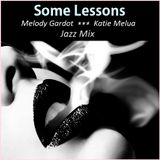 JAZZ - Some Lessons (Melody Gardot / Katie Melua)