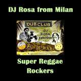 DJ Rosa from Milan - Super Reggae Rockers
