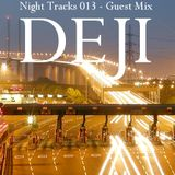 Night Tracks 013: Deji Guest Mix