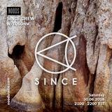 SINCE Crew W/ Equohm: July '18