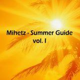 Mihetz - Summer Guide vol. I