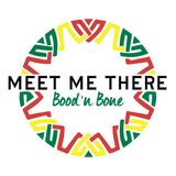 Meet Me There Mix #003 - Bood'nBone