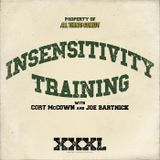 "Insensitivity Training ""Donovan Leitch"" Episode 10"