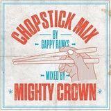 Mighty Crown/ Gappy Ranks - Chopstick Mix Aug 2013
