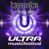 BAMBI Live at Ultra Music Festival Miami 2013