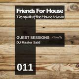FFH 011 Guest Mix by Dj Master Saïd