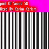Karim Karism - Spirit Of Sound ( Episode 58 )