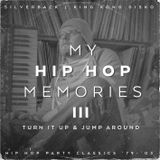 Hip Hop Memories III: Turn it up & Jump around