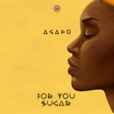 ***** For You Sugar ***** DEEP HOUSE MIX by AGAPO