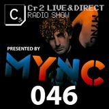 MYNC presents Cr2 Live & Direct Radio Show 046 [03/02/12]