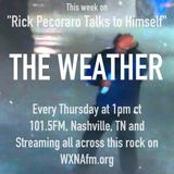 "Rick Pecoraro Talks to Himself #30 ""The Weather"" - 1/5/2017"