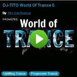 DJ-TITO World Of Trance 5