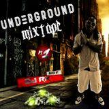 Underground Mixtape PT 1.0 Mixed by DJ R.K