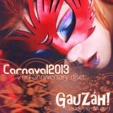 Gauzah Carnaval2013 (DJ Set)