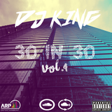 ARP Presents - DJ King - 30 in 30 Vol. 4