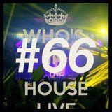 dj lecxis de _Who In The House Radio Show # 66  :) :)  ;) (Y)