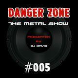 Danger Zone #005 - Heißer Stahl
