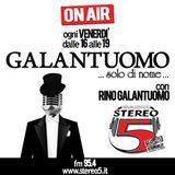GALANTUOMO... SOLO DI NOME! - Puntata del 14.10.2014 - Ospiti RINO TALENTE e SASÀ AVALLONE